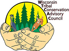 Wisconsin Tribal Conservation Advisory Council (WTCAC)